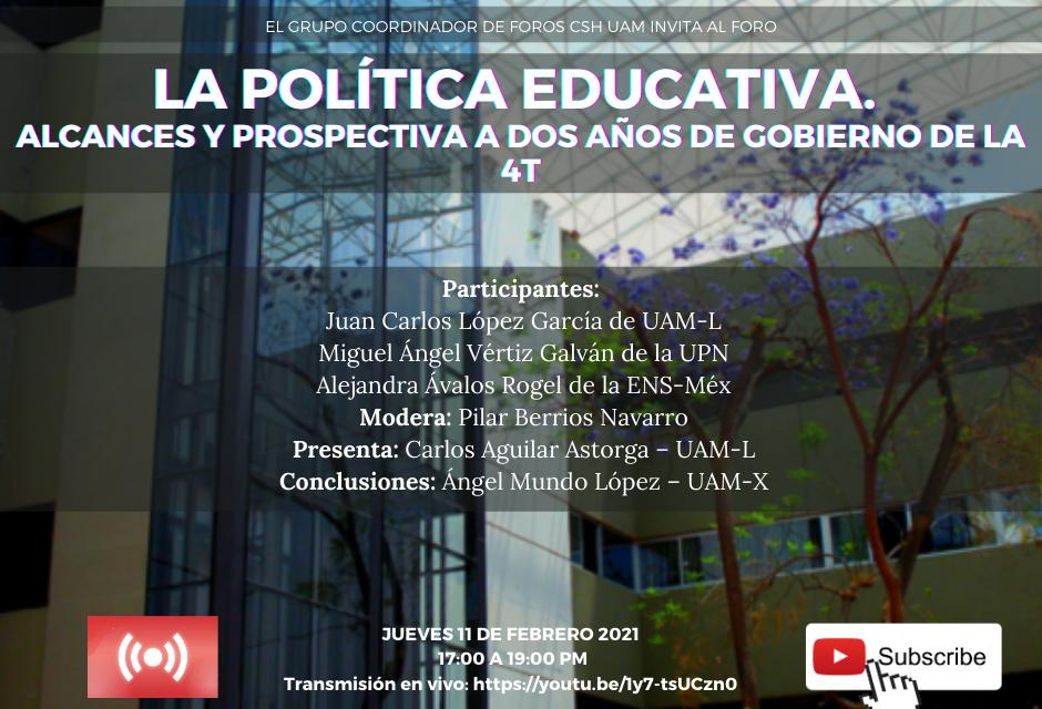 La política educativa. Alcances y prospectiva a dos años de gobierno de la 4T